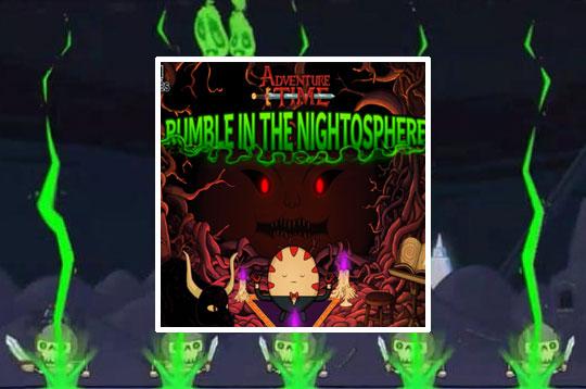 Adventure Time Rumble in The Nightosphere