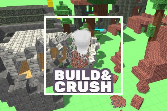 Build & Crush