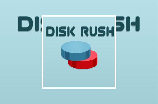 Disk Rush