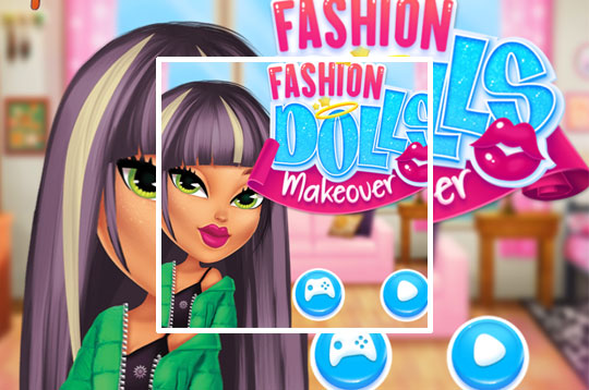 Fashion Dolls Makeover
