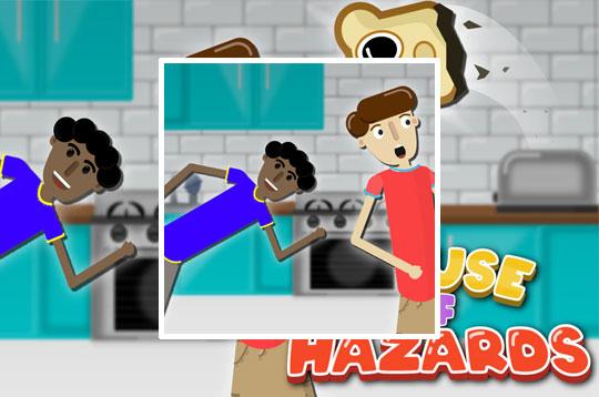 House of Hazards