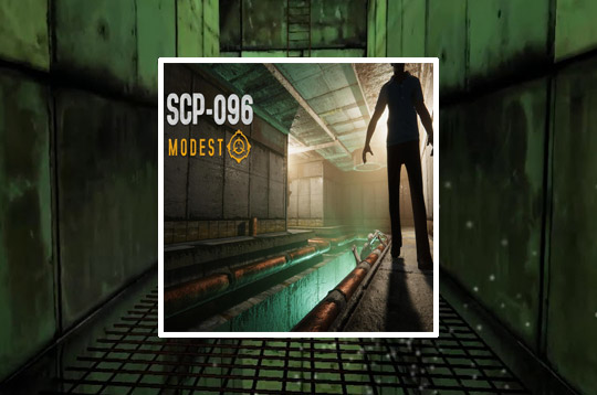 SCP-096 Modest