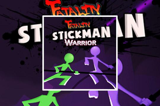 Stickman Warrior Fatality