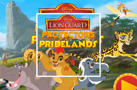 The Lion Guard - Protectors of The Pridelands
